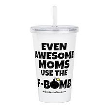 F-BOMB MOM Acrylic Double-wall Tumbler