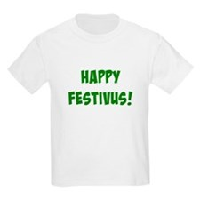 Funny Festivus feats of strength T-Shirt