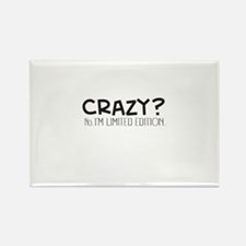 Crazy Im Limited Edition Magnets