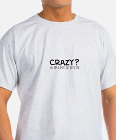 Crazy Im Limited Edition T-Shirt