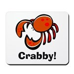 Crabby! Mousepad