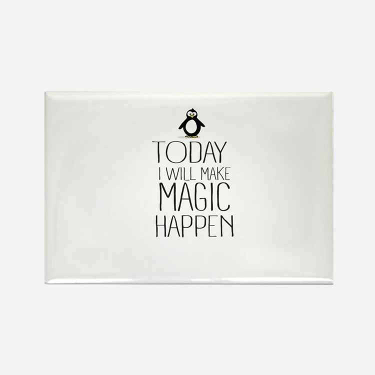 Today Magic Will Happen Magnets