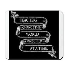 Teachers Change the World Mousepad