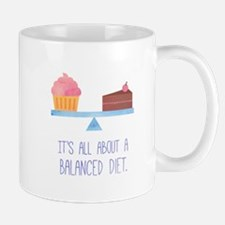 A Balanced Diet Dessert Humor Mugs