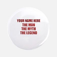 Custom Man Myth Legend Button