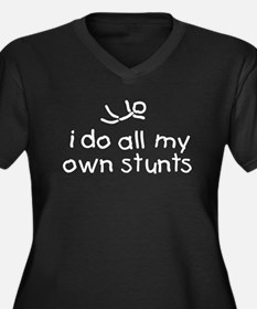 I Do All My Own Stunts Women's Plus Size V-Neck Da