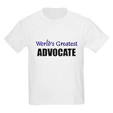 Worlds Greatest ADVOCATE T-Shirt