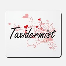 Taxidermist Artistic Job Design with Hea Mousepad
