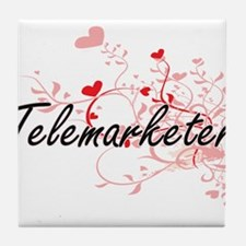 Telemarketer Artistic Job Design with Tile Coaster