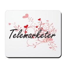 Telemarketer Artistic Job Design with He Mousepad