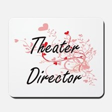 Theater Director Artistic Job Design wit Mousepad