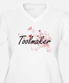 Toolmaker Artistic Job Design wi Plus Size T-Shirt