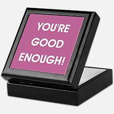 YOU'RE GOOD ENOUGH! Keepsake Box