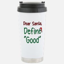 "Dear Santa, Define ""Goo Travel Mug"