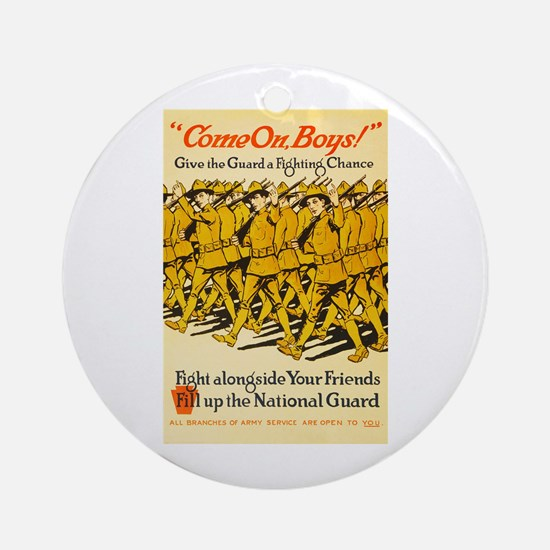 National Guard Come On Boys WWI Pro Round Ornament