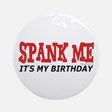 Spank Me Ornament (Round)