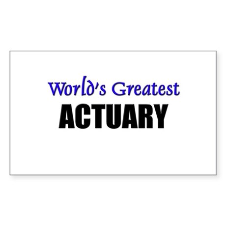 Worlds Greatest ACTUARY Rectangle Sticker