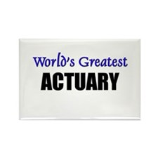 Worlds Greatest ACTUARY Rectangle Magnet