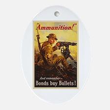US War Bonds Ammunition WWI Propagan Oval Ornament