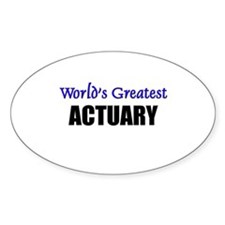 Worlds Greatest ACTUARY Oval Decal