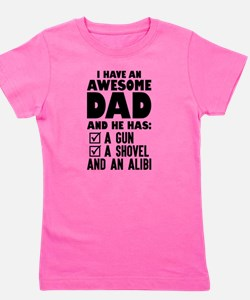 Cute I have daughters Girl's Tee