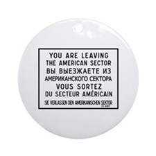 You Are Leaving The American Sector, Berlin Orname