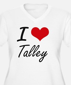 I Love Talley artistic design Plus Size T-Shirt