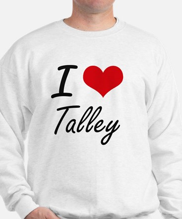 I Love Talley artistic design Sweatshirt