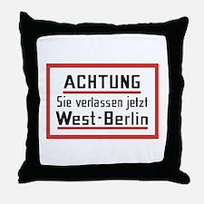 Sie verlassen jetzt West-Berlin Throw Pillow