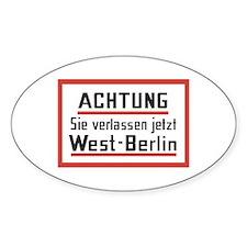 Sie verlassen jetzt West-Berlin Oval Decal