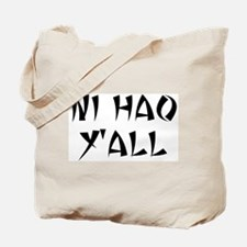 NI HAO Y'ALL Tote Bag