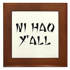 NI HAO Y'ALL Framed Tile