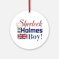 My Holmes Boy Round Ornament