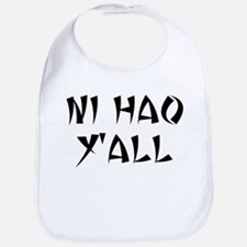 NI HAO Y'ALL Bib