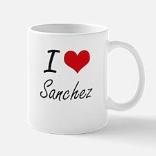 I Love Sanchez artistic design Mugs