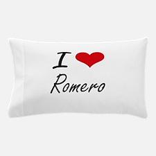 I Love Romero artistic design Pillow Case