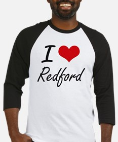 I Love Redford artistic design Baseball Jersey