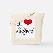 I Love Redford artistic design Tote Bag