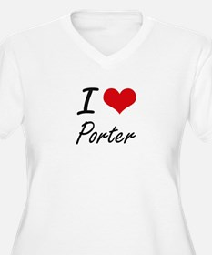 I Love Porter artistic design Plus Size T-Shirt