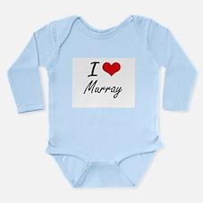 I Love Murray artistic design Body Suit