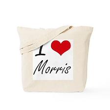 I Love Morris artistic design Tote Bag