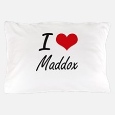 I Love Maddox artistic design Pillow Case