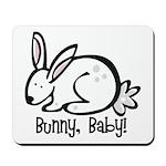 Bunny, Baby! Mousepad