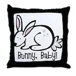 Bunny, Baby! Throw Pillow