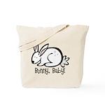 Bunny, Baby! Tote Bag