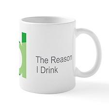 TRID The Reason I Drink Small Mug