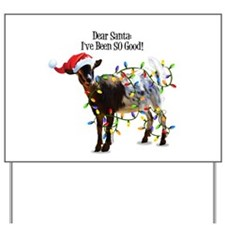 Christmas Goat I've Been So Good Yard Sign