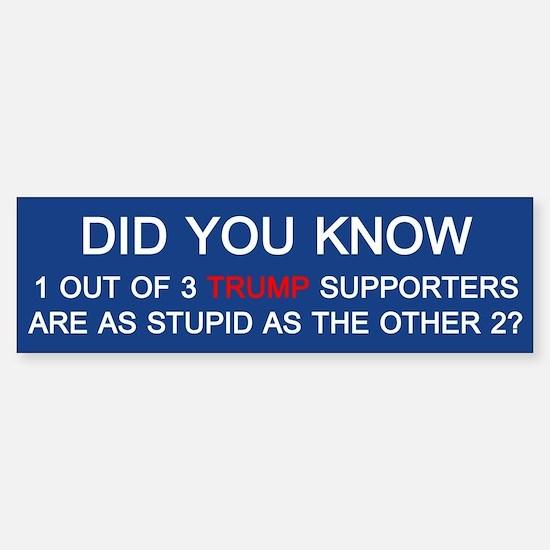 Trump Supporters Bumper Bumper Bumper Sticker