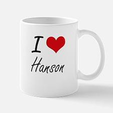 I Love Hanson artistic design Mugs