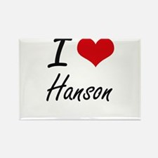 I Love Hanson artistic design Magnets